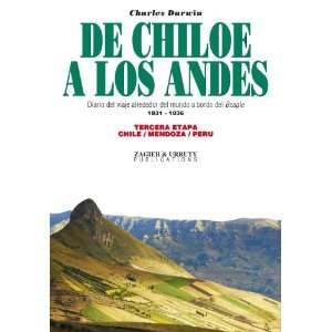 De Chiloe a los Andes (Spanish Edition) (9789871468164