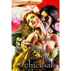 Die Perlen des Schicksals (9783899414271) Kat Martin Books