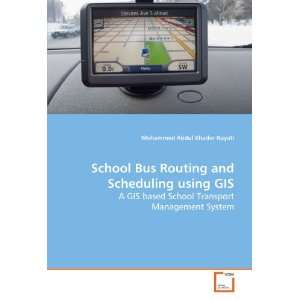 School Bus Routing and Scheduling using GIS: A GIS based