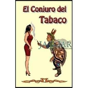 Conjuro Del Tabaco (9789686463002): Victoria Rey: Books