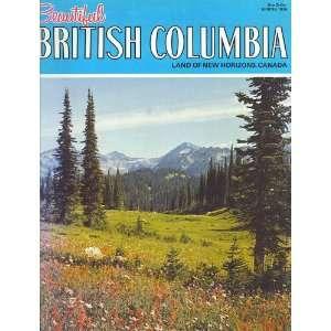 Beautiful British Columbia Land of New Horizons, Canada