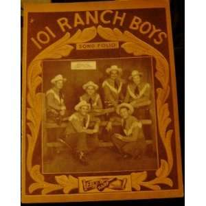 ) 101 Ranch Boys Signed Song Folio: 101 Ranch Boys (Pictured): Books