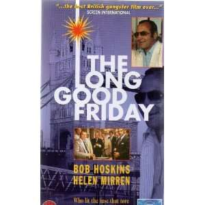The Long Good Friday [VHS] Bob Hoskins, Helen Mirren