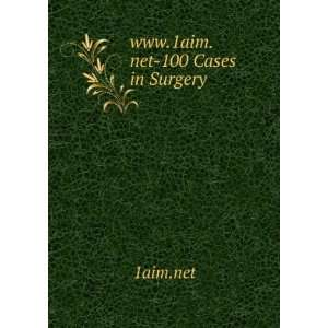 www.1aim.net 100 Cases in Surgery 1aim.net Books