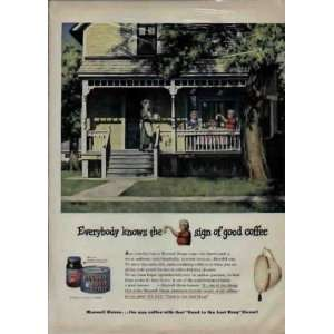 good coffee. .. 1949 Maxwell House Coffee Ad, A3548. Everything