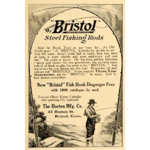 1909 Ad Bristol Steel Fishing Rods Fish Hook Horton
