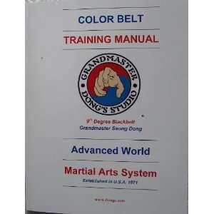 Dongs Advance World Martial Arts Color Belt Training