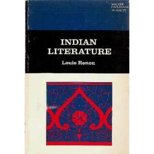 Indian literature (Walker sun books): Louis Renou: Books