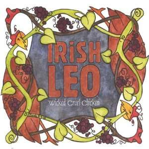 Wicked Cruel Chicken Irish Leo Music
