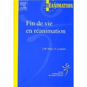 Fin de vie en reanimation (French Edition) (9782842996079