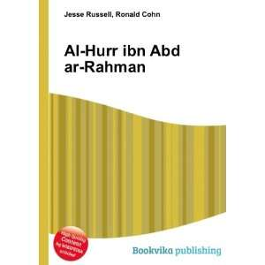 Al Hurr ibn Abd ar Rahman: Ronald Cohn Jesse Russell