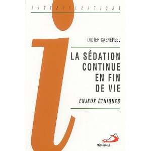 de vie ; enjeux éthiques (9782894206539): Didier Carnepeel: Books