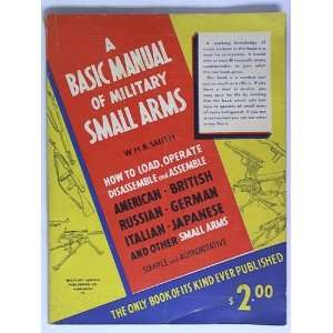 Basic manual of military small arms American, British