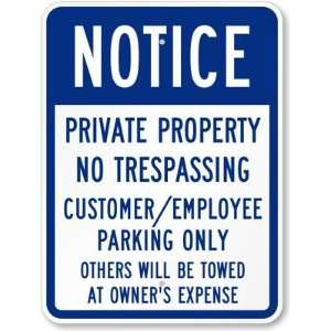 Notice   Private Property No Trespassing Customer/Employee