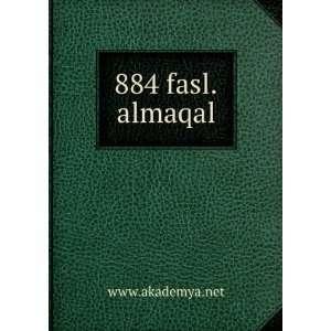 884 fasl.almaqal www.akademya.net Books