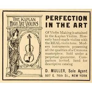1910 Ad Kaplan High Art Violins D Muller Agent 76th St
