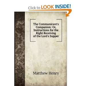 for the Right Receiving of the Lords Supper: Matthew Henry: Books