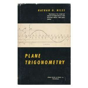 Plane Trigonometry Nathan O. Niles Books