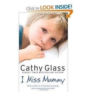 I Miss Mummy (9780007267446) Cathy Glass Books