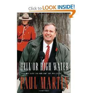 My Life in and out of Politics (9780771056925) Paul Martin Books