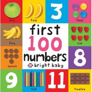 100 Numbers (Bright Baby First 100 Board Bk) (9781849156141): Books