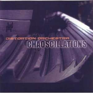 Chaoscillations: Distortion Orchestra: Music
