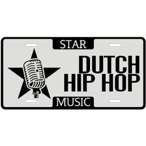 New  I Am A Dutch Hip Hop Star   License Plate Music
