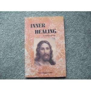 Inner Healing: Fr. Franis Xavier Choi: Books