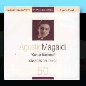 Grandes Del Tango 50 Augustín Magaldi Music