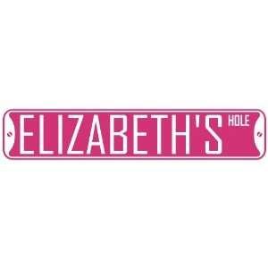 ELIZABETH HOLE  STREET SIGN