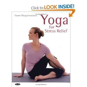 Yoga for Stress Relief (9781856752770): Swami