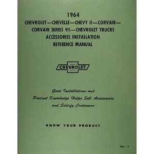 1964 Chevrolet Accessory Installation Manual Reprint Chevrolet Books