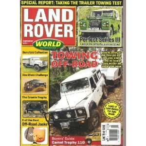 Land Rover World Magazine (UK) (Towing off Road, September