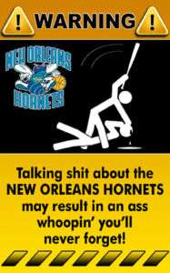 Decal Sticker Warning Sign NBA New Orleans Hornets   1