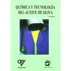 Quimica y Tecnologia del Aceite de Oliva (Spanish Edition
