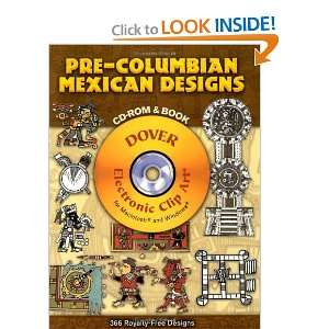 Columbian Mexican Designs CD ROM and Book (Dover Electronic Clip Art
