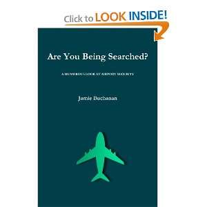 Are You Being Searched? (9781445249940) Jamie Buchanan
