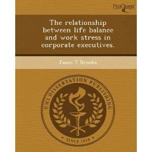 stress in corporate executives. (9781244080034) Jason T Brooks Books