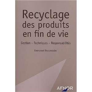 Recyclage des produits en fin de vie (French Edition