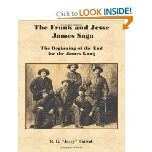 The Frank and Jesse James Saga   The Beginning of the End