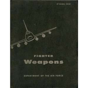 Fighter Weapons Gunnery Aircraft Flight Manual F 105 F 100 USAF: USAF