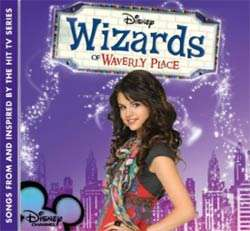 Wizards of Waverly Place Songs from and Inspired by the Hit TV Series