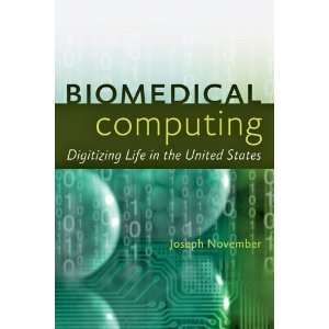 Biomedical Compuing Digiizing Life in he Unied Saes