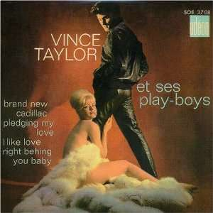 Brand New Cadillac Vince Taylor & Ses Play Boys Music