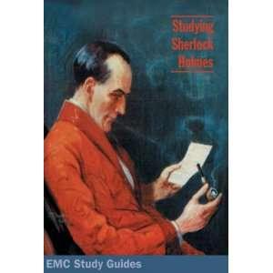 Studying Sherlock Holmes (EMC Study Guides) (9780907016847