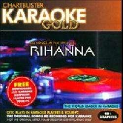 Karaoke   Karaoke Gold All Songs in the Style of Rihanna