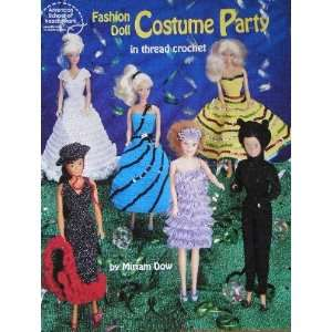 Fashion Doll Costume Party in Thread Crochet Miriam Dow