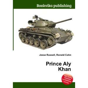 Prince Aly Khan Ronald Cohn Jesse Russell Books