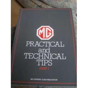Mg Practical and Technical Tips Part 1: Mg Owners Club: Books