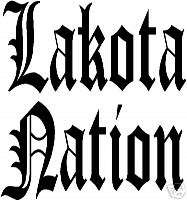 Vinyl Window decals   Lakota Nation Old English